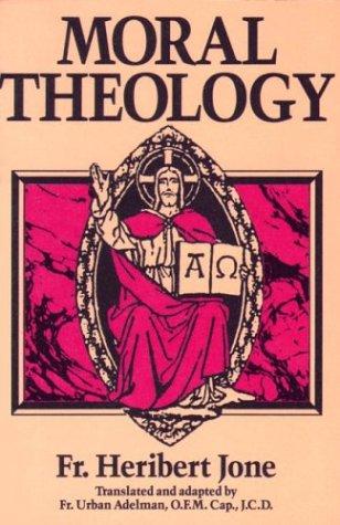 9780895554727: Moral Theology