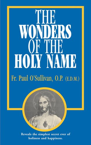 9780895554901: The Wonders of the Holy Name
