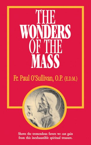 9780895554918: The Wonders of the Mass