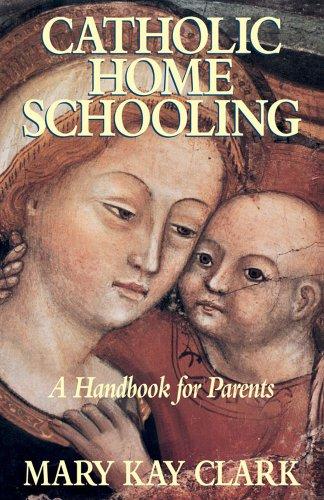 9780895554949: Catholic Home Schooling