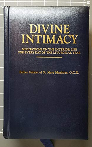 9780895555045: Divine Intimacy: Meditations on the Interior Life for Every Day of the Liturgical Year