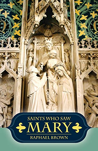 9780895555069: Saints Who Saw Mary