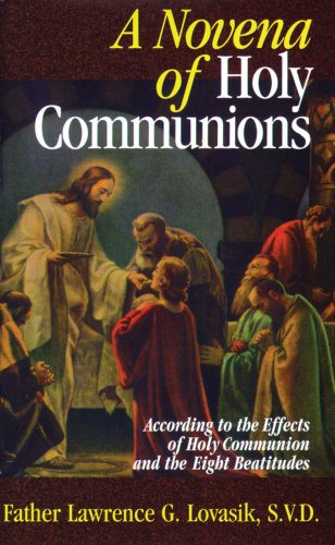 9780895555199: A Novena of Holy Communions: According to the Effects of Holy Communion and the Eight Beatitudes