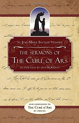 9780895555243: The Sermons of the Cure of Ars