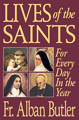 9780895555304: Lives of The Saints: For Everyday in the Year