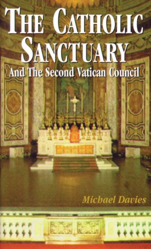 9780895555472: The Catholic Sanctuary: And The Second Vatican Council