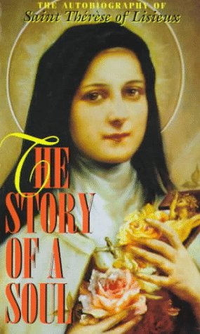 9780895555489: The Story of a Soul: The Autobiography of Saint Therese of Lisieux