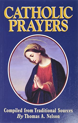 9780895555953: Catholic Prayers: Compiled from Traditional Sources