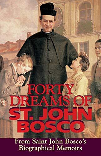 9780895555977: Forty Dreams of St. John Bosco: From St. John Bosco's Biographical Memoirs
