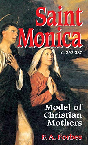 9780895556189: Saint Monica: Model of Christian Mothers