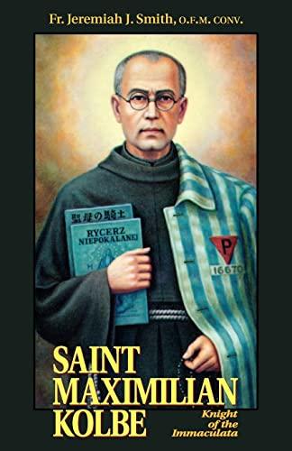 9780895556196: St. Maximilian Kolbe: Knight of the Immaculata