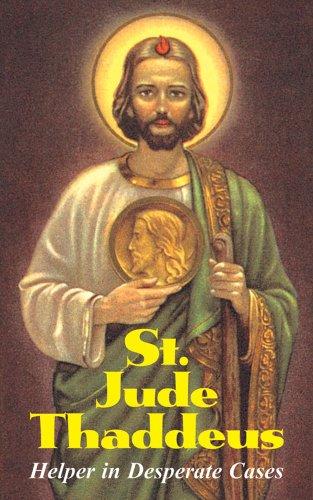 St. Jude Thaddeus: Helper in Desperate Cases: Anonymous