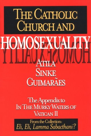 9780895556516: The Catholic Church and Homosexuality