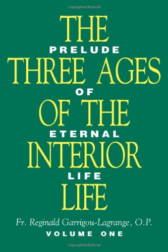 9780895556547: The Three Ages of the Interior Life (2 Volume Set)