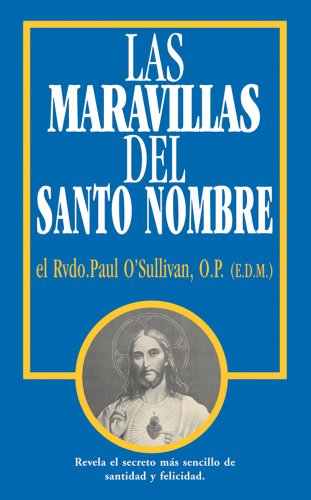 9780895557292: Las Maravillas del Santo Nombre: Spanish Edition of The Wonders of the Holy Name