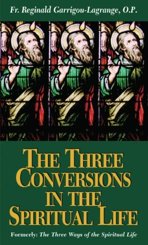 9780895557391: The Three Conversions in the Spiritual Life