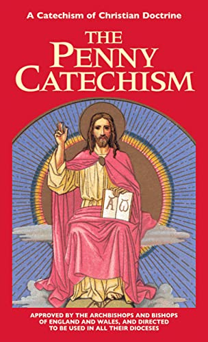 9780895557520: The Penny Catechism: A Catechism of Christian Doctrine