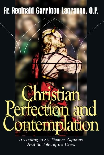 9780895557582: Christian Perfection and Contemplation: According to St. Thomas Aquinas and St. John of the Cross