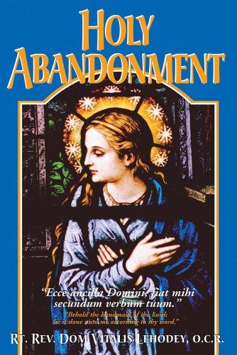 9780895557599: Holy Abandonment