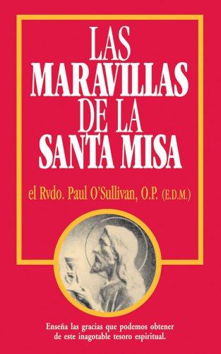 9780895558305: Las Maravillas de La Santa Misa: Spanish Version: Wonders of the Mass