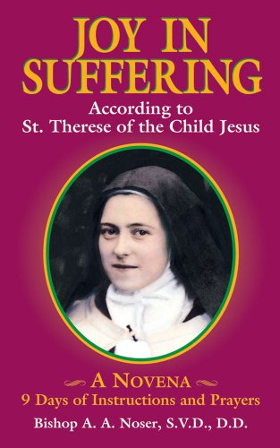 Joy in Suffering : According to St.: A. A. Noser