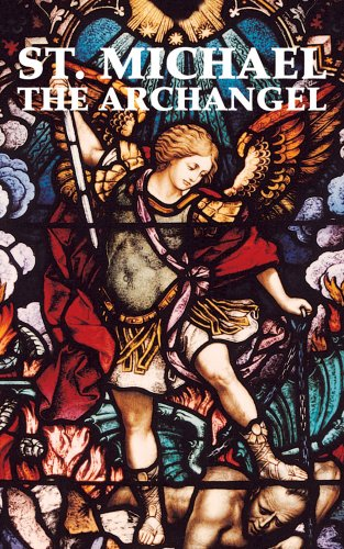 St. Michael the Archangel (Paperback): Adoration