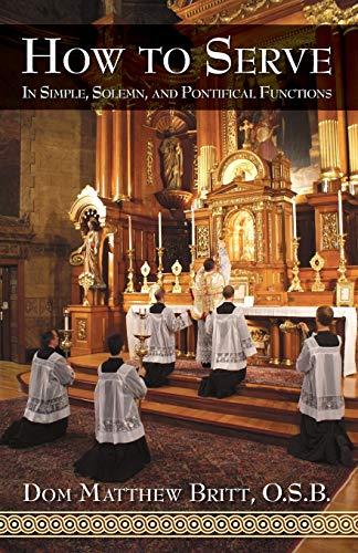 9780895558886: How to Serve: In Simple, Solemn and Pontifical Functions
