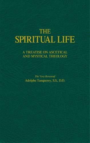 9780895558947: The Spiritual Life: A Treatise on Ascetical and Mystical Theology