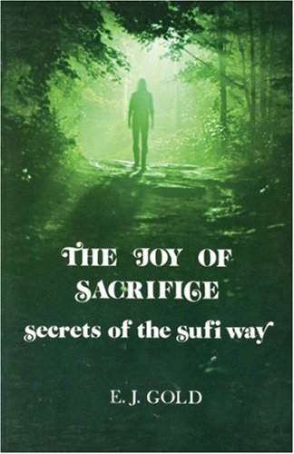9780895560032: The Joy of Sacrifice: Secrets of the Sufi Way