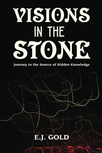 9780895560575: Visions in the Stone: Journey to the Source of Hidden Knowledge