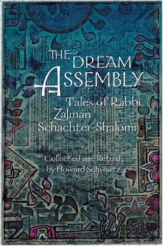 9780895560599: The Dream Assembly: Tales of Rabbi Zalman Schachter-Shalomi (Consciousness Classics)