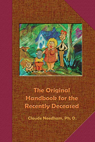 9780895560681: The Original Handbook for the Recently Deceased (Tech Manual-Field Operator's Edition)