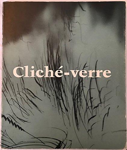 9780895580818: Cliché-verre. Hand-Drawn, Light-Printed