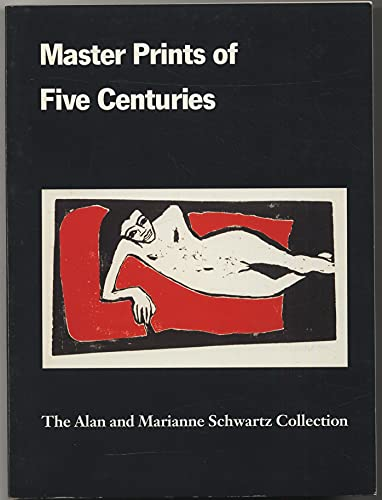 9780895581334: Master Prints of 5 Centuries: The Alan and Marianne Schwartz Collection