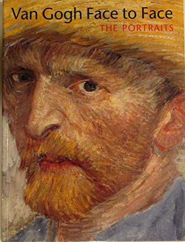9780895581525: Van Gogh Face to Face, the Portraits