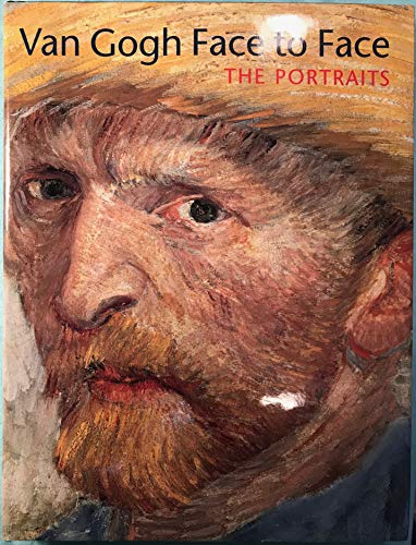 9780895581532: Van Gogh Face to Face: The Portraits [Hardcover] by
