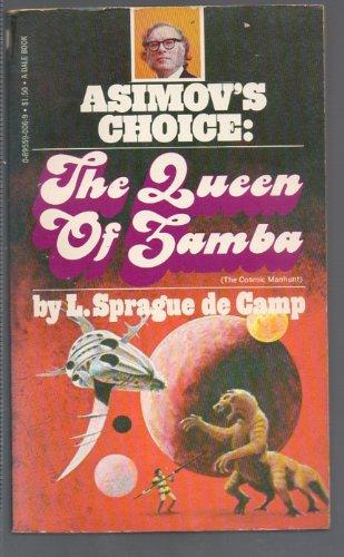 The Queen of Zamba: Sprague De Camp,