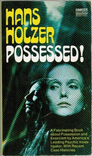 Possessed!: Hans Holzer