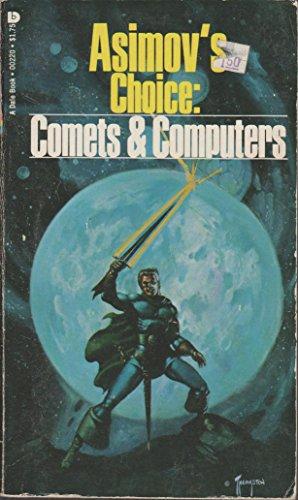 9780895590220: Asimov's Choice: Comets & Computers