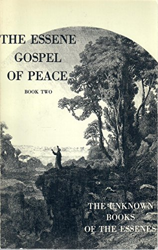 9780895640017: The Essene Gospel of Peace, Book 2: The Unknown Books of the Essenes