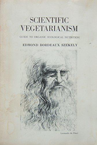 Scientific Vegetarianism: Edmond Bordeaux Szekely