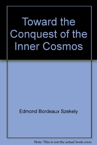 9780895640536: Toward the Conquest of the Inner Cosmos