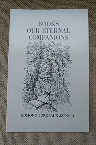 9780895640642: Books Our Eternal Companions