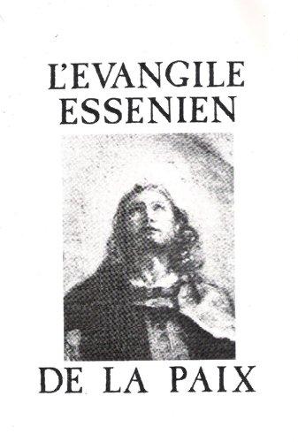 L'Evangile Essenien de la Paix: Edmond Bordeaux Szekely