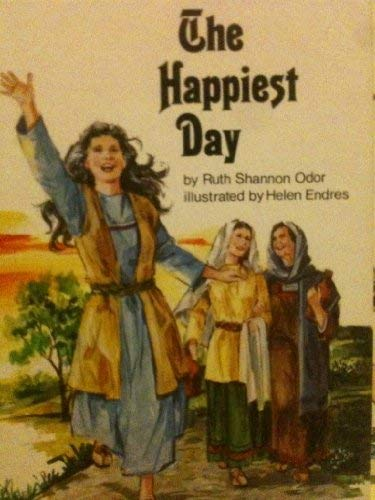 The happiest day (0895650851) by Ruth Shannon Odor