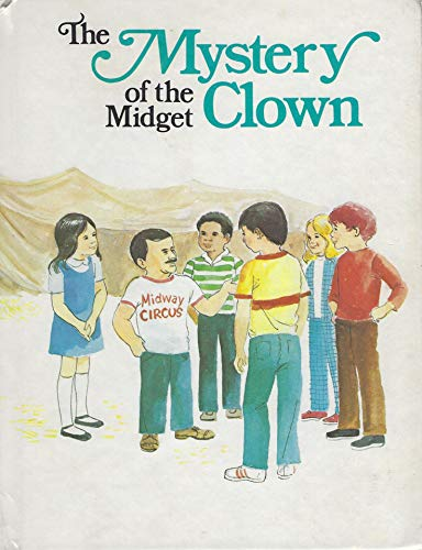 9780895651464: The Mystery of the Midget Clown (Mysteries)