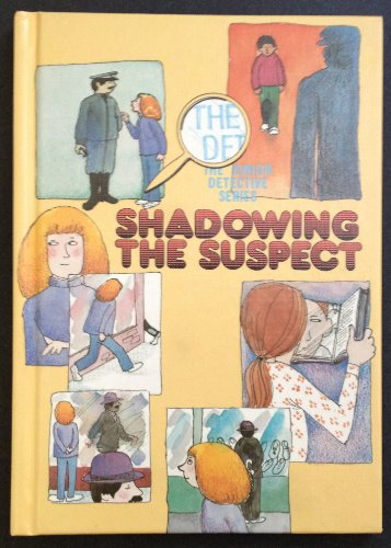 Shadowing the Suspect (Jr Detective Series) (0895651521) by Baker, Eugene H.; Axeman, Lois