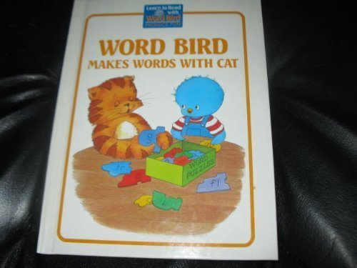 9780895652591: Word Bird Makes Words With Cat: A Short
