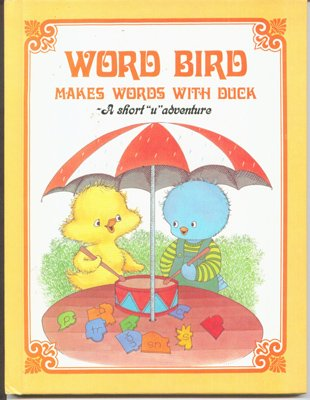 9780895652614: Word Bird Makes Words With Duck: A Short