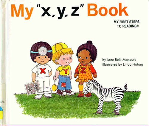 9780895652959: My x, y, z book (My first steps to reading)